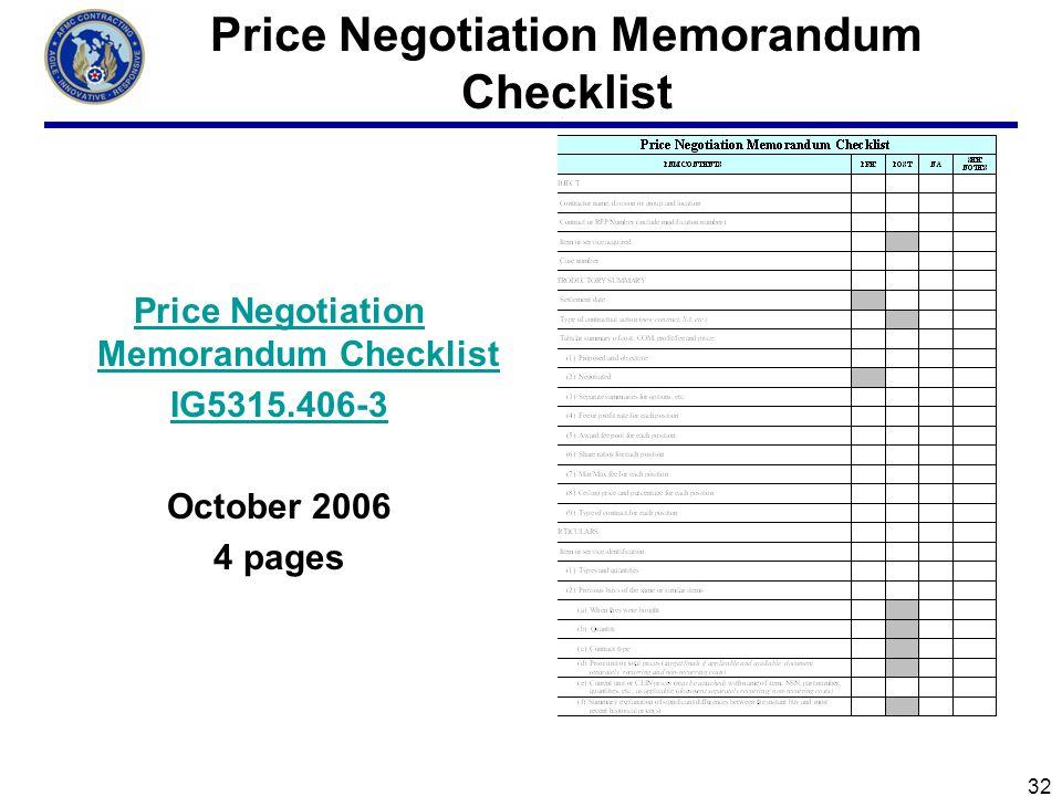 32 Price Negotiation Memorandum Checklist Price Negotiation Memorandum Checklist IG5315.406-3 October 2006 4 pages