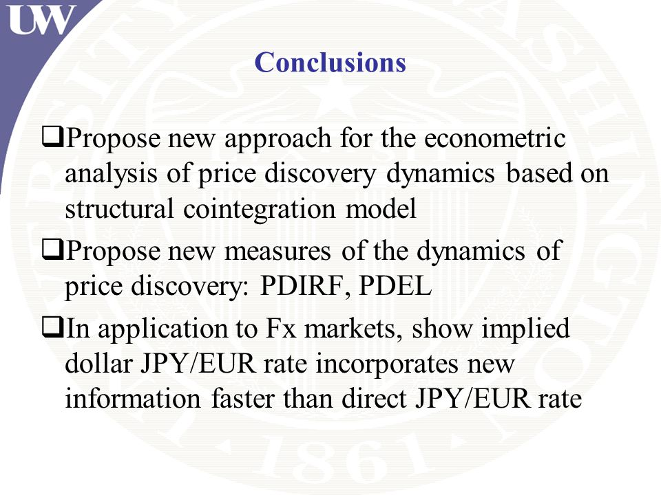Conclusions Propose new approach for the econometric analysis of price discovery dynamics based on structural cointegration model Propose new measures