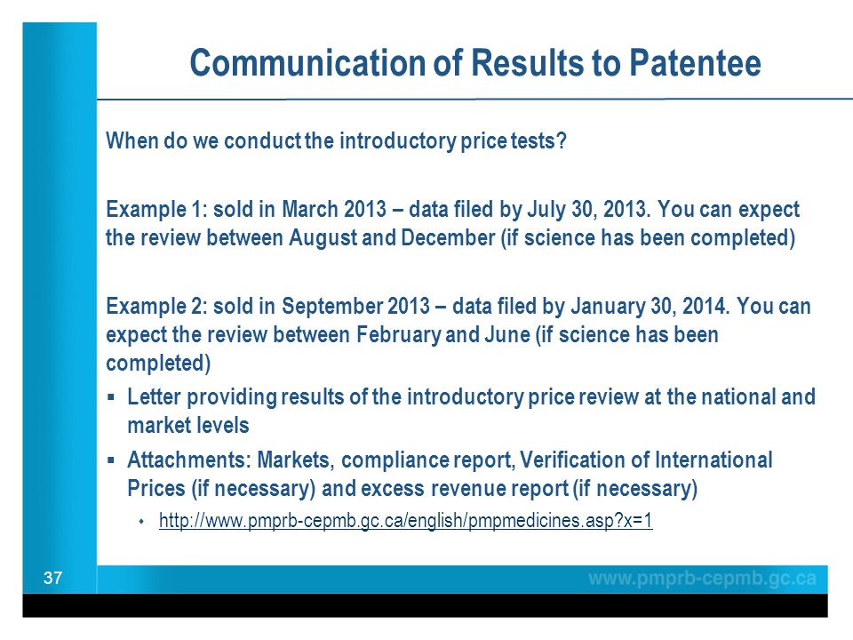 Communication of Results to Patentee When do we conduct the introductory price tests.