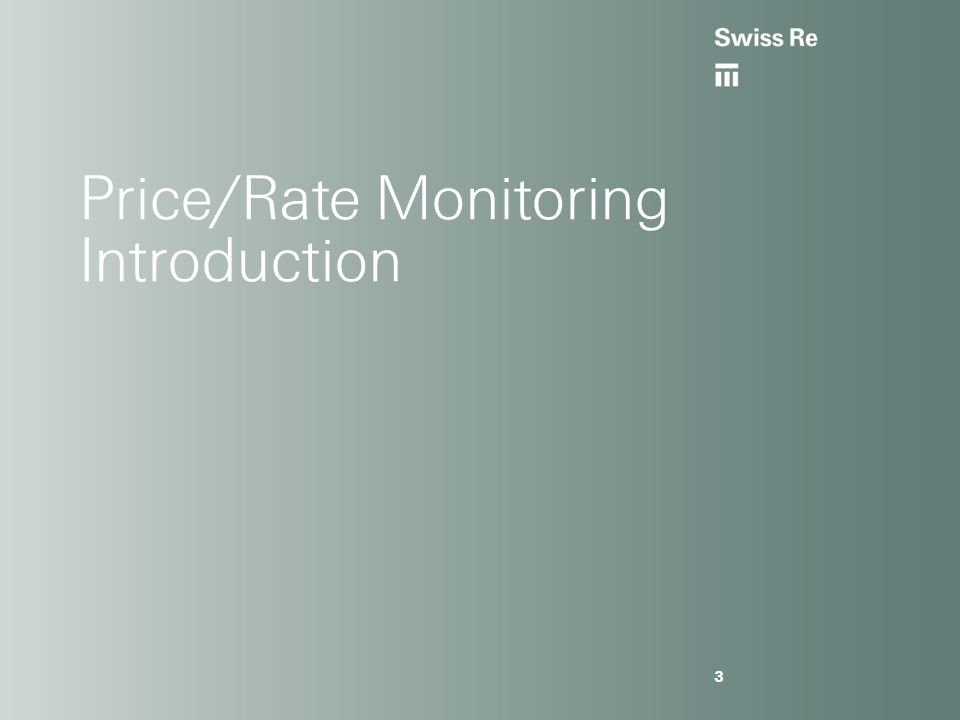 Price/Rate Monitoring Introduction 3