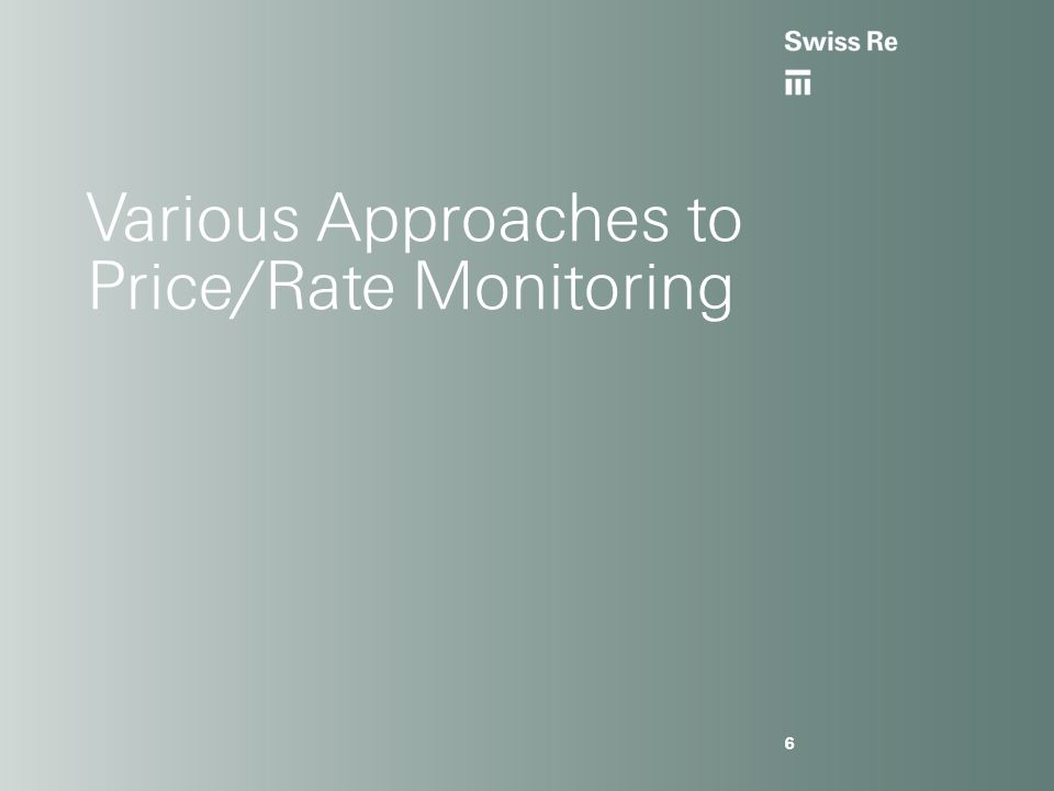 Various Approaches to Price/Rate Monitoring 6
