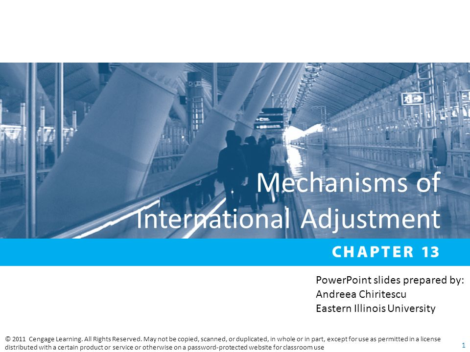Mechanisms of International Adjustment © 2011 Cengage Learning.