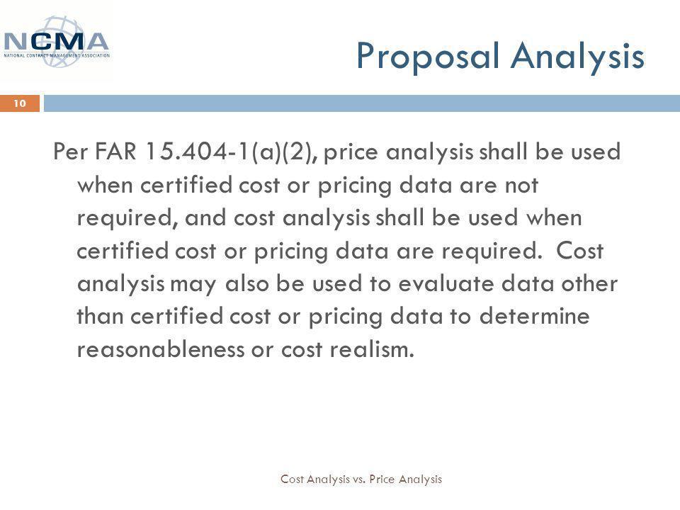 Proposal Analysis Cost Analysis vs.
