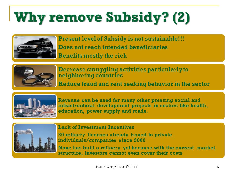 Whowill benefit from the subsidy removal.Who will benefit from the subsidy removal.