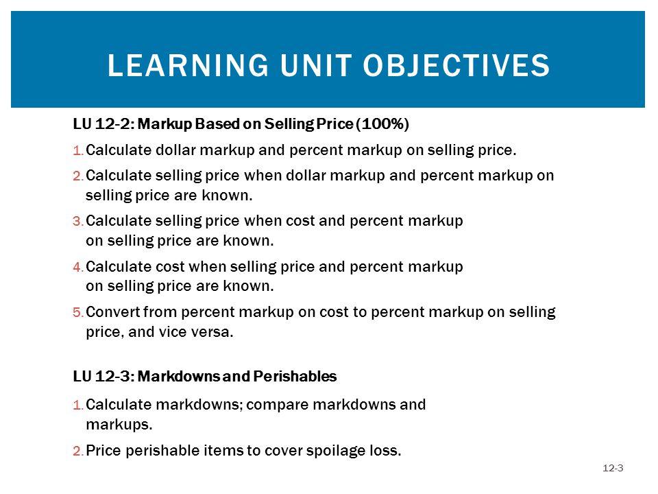 LEARNING UNIT OBJECTIVES 12-4 LU 12-4: Breakeven Analysis 1.
