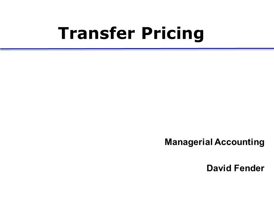 General Rule When the selling division is operating at capacity, the transfer price should be set at the market price.