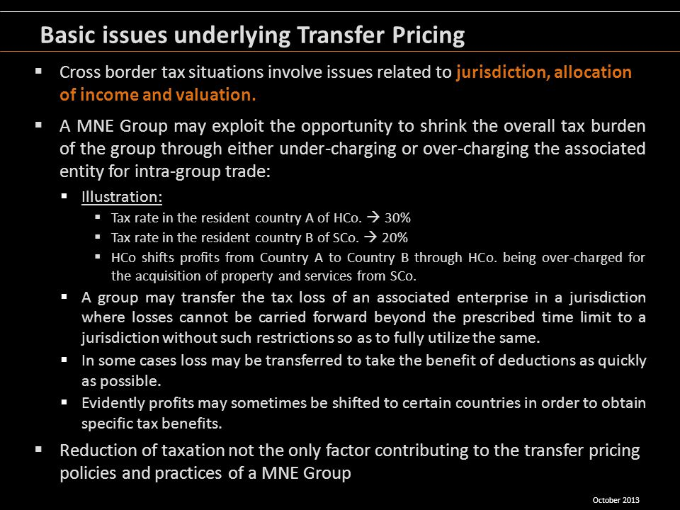 Cross border tax situations involve issues related to jurisdiction, allocation of income and valuation. A MNE Group may exploit the opportunity to shr