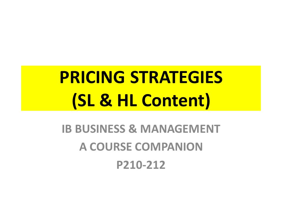 MARKET BASED PRICING Psychological Pricing Whatever the reason, pricing at amounts ending.99 or.95 has become common place.
