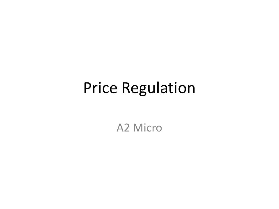 Price Regulation A2 Micro