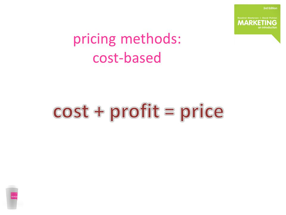 pricing methods: cost-based