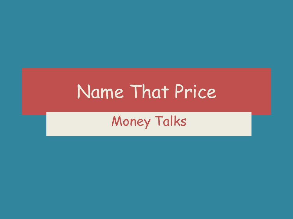 Name That Price Money Talks