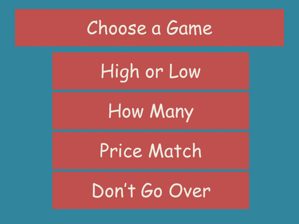 Choose a Game High or Low How Many Price Match Dont Go Over