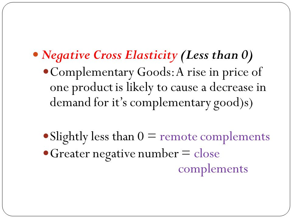 Positive cross elasticity (substitutes) Price of oranges quantity of apples