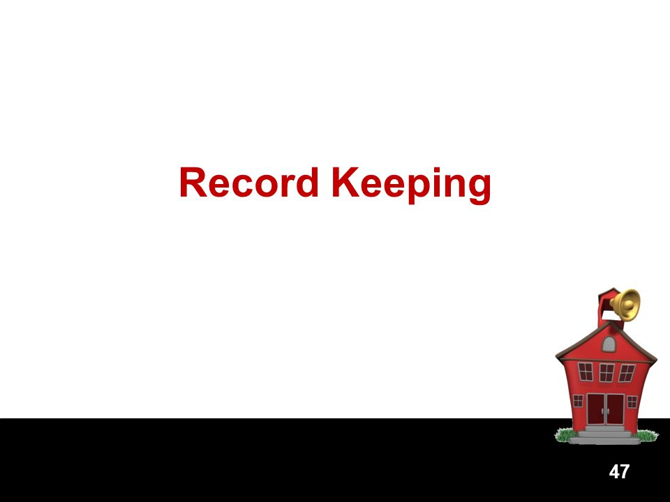 Record Keeping 47