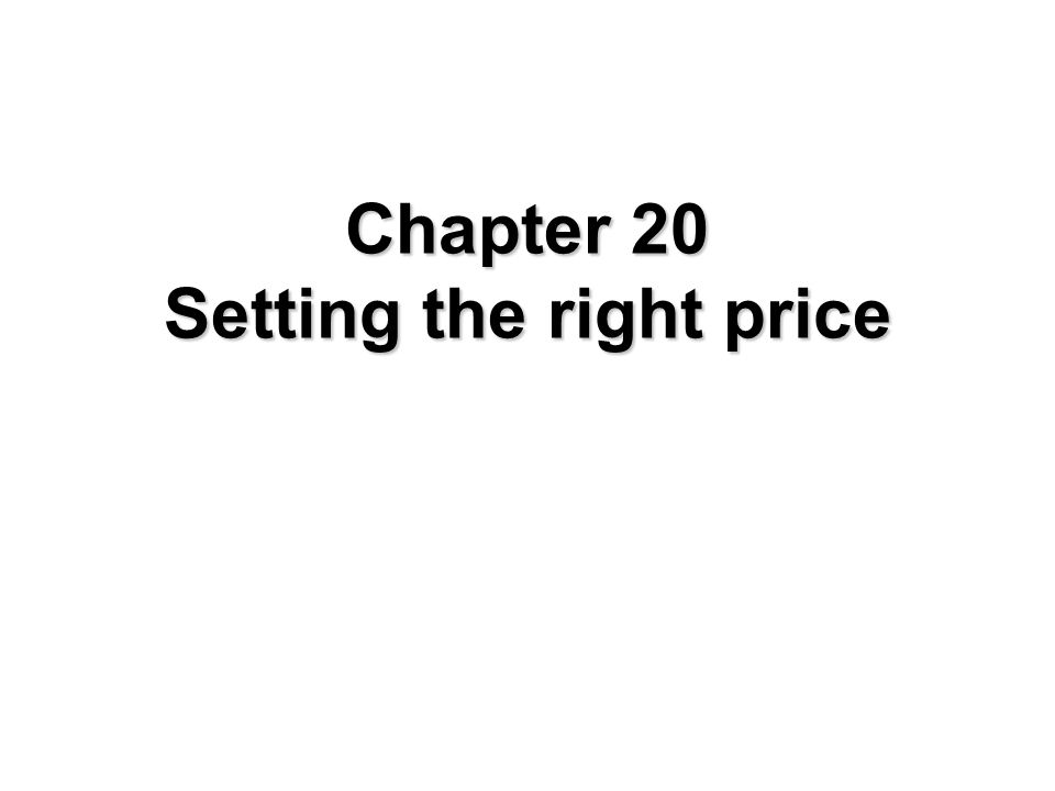 Steps in Setting the Right Price Results lead to the right price Fine tune with pricing tactics Choose a price strategy Estimate demand, costs, and profits Establish pricing objectives