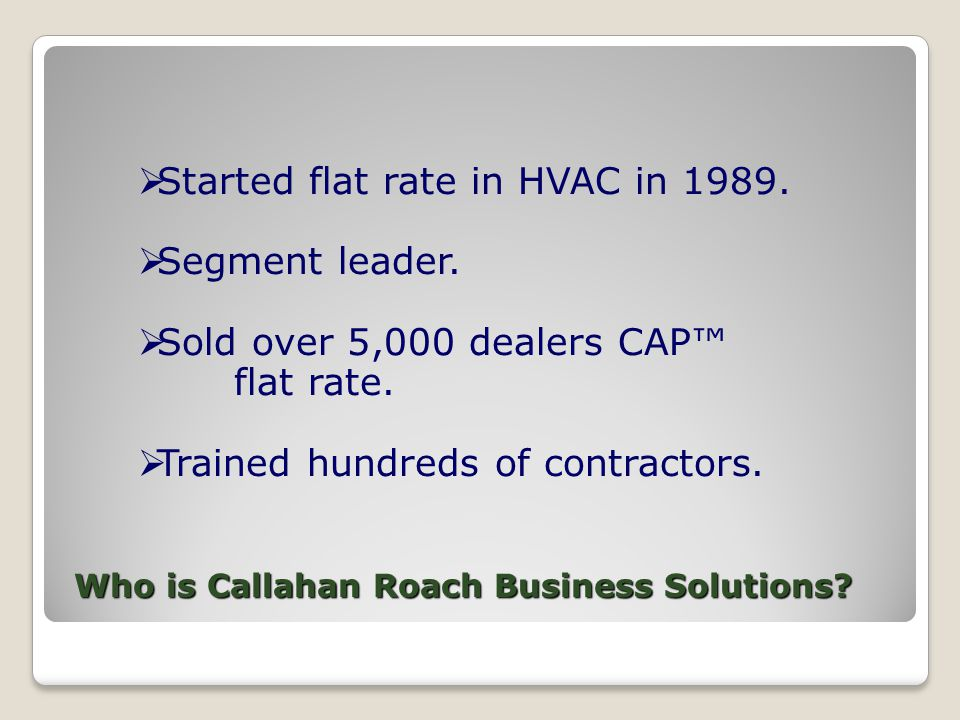 Who is Callahan Roach Business Solutions.