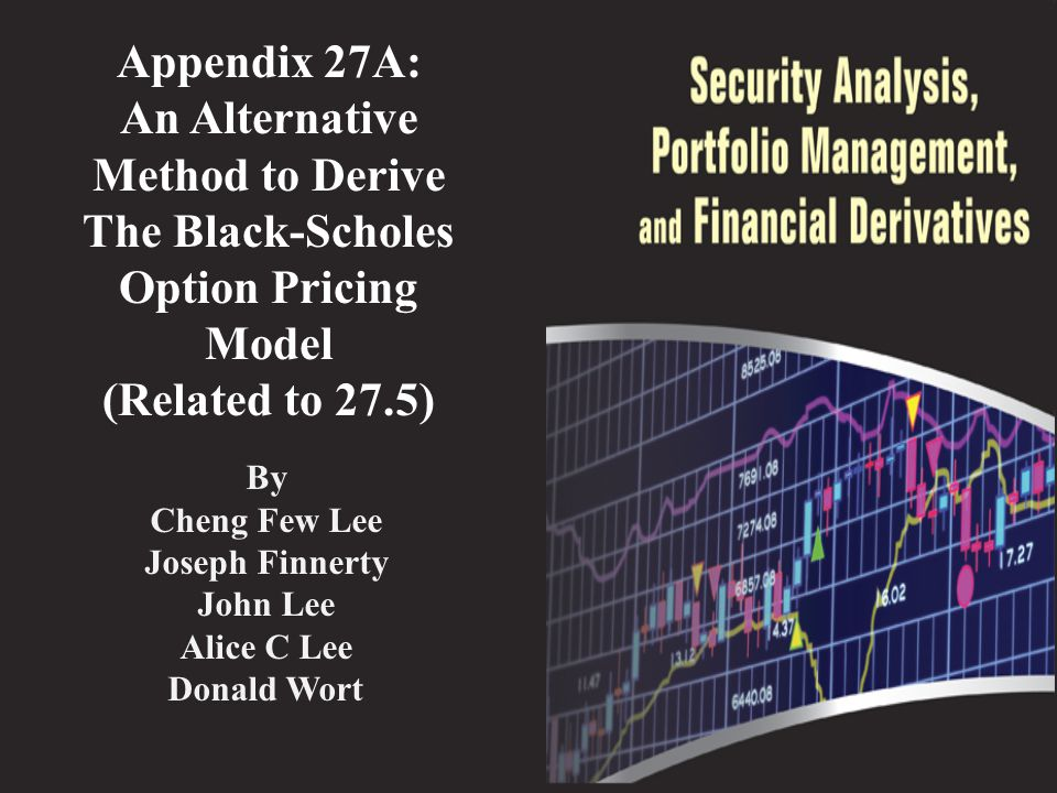 Appendix 27A.2: Present Value of the Partial Expectation of the Terminal Stock Price To complete the simplification of this part of the Black–Scholes formula, define a standard normal random variable y: The lower limit of integration becomes: Further simplify the integrand by noting that the assumption of a risk-neural economy implies: Hence, 12