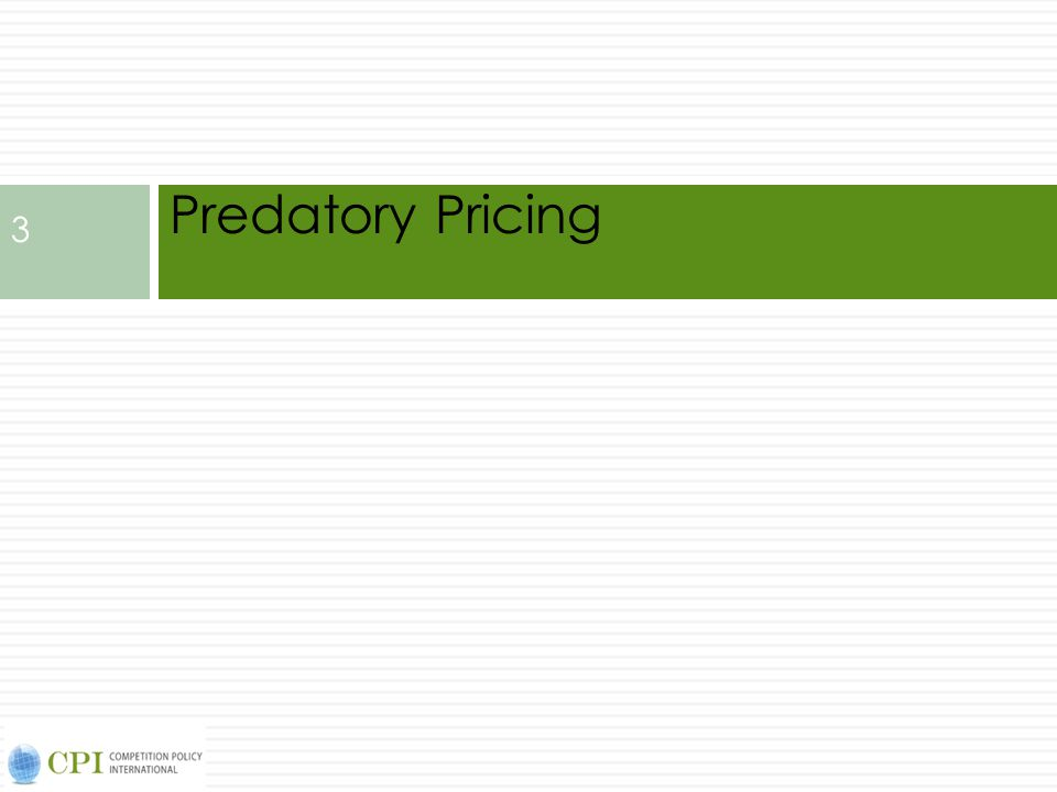 Predatory Pricing 3