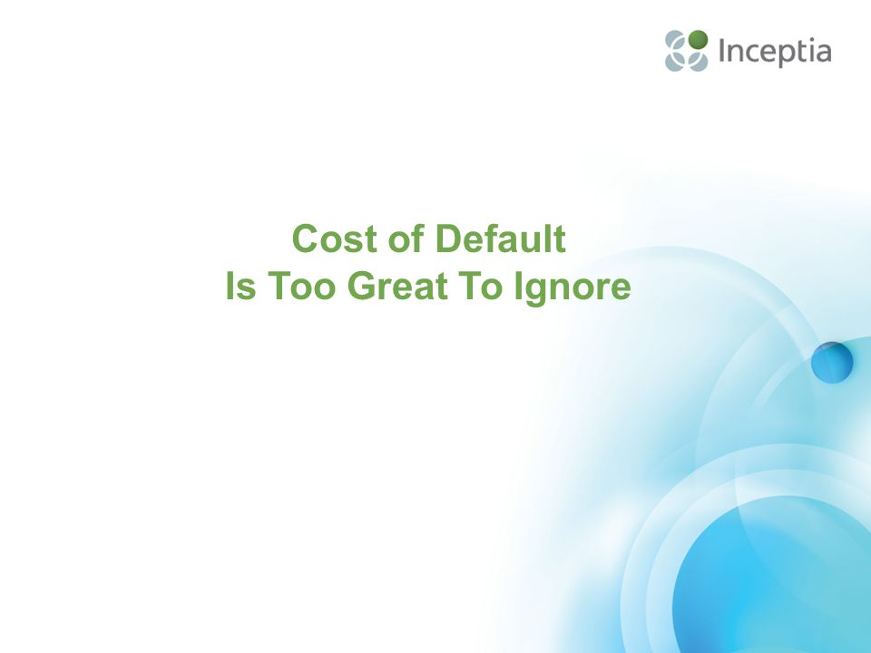 Cost of Default Is Too Great To Ignore