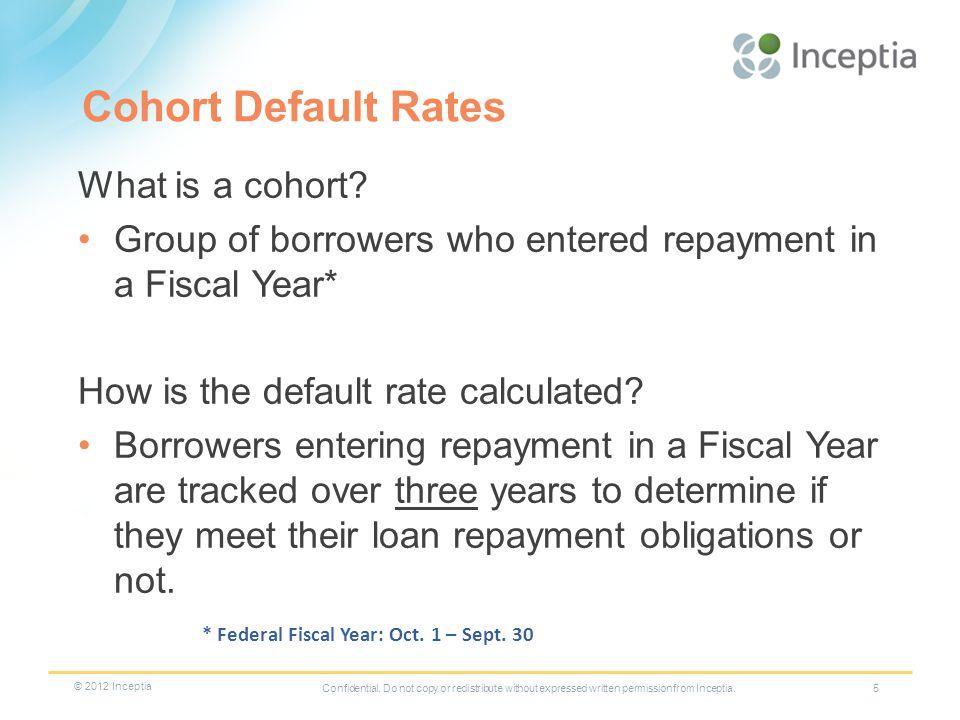 Cohort Default Rates What is a cohort.