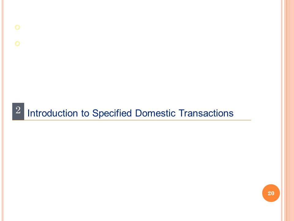 20 2 Introduction to Specified Domestic Transactions