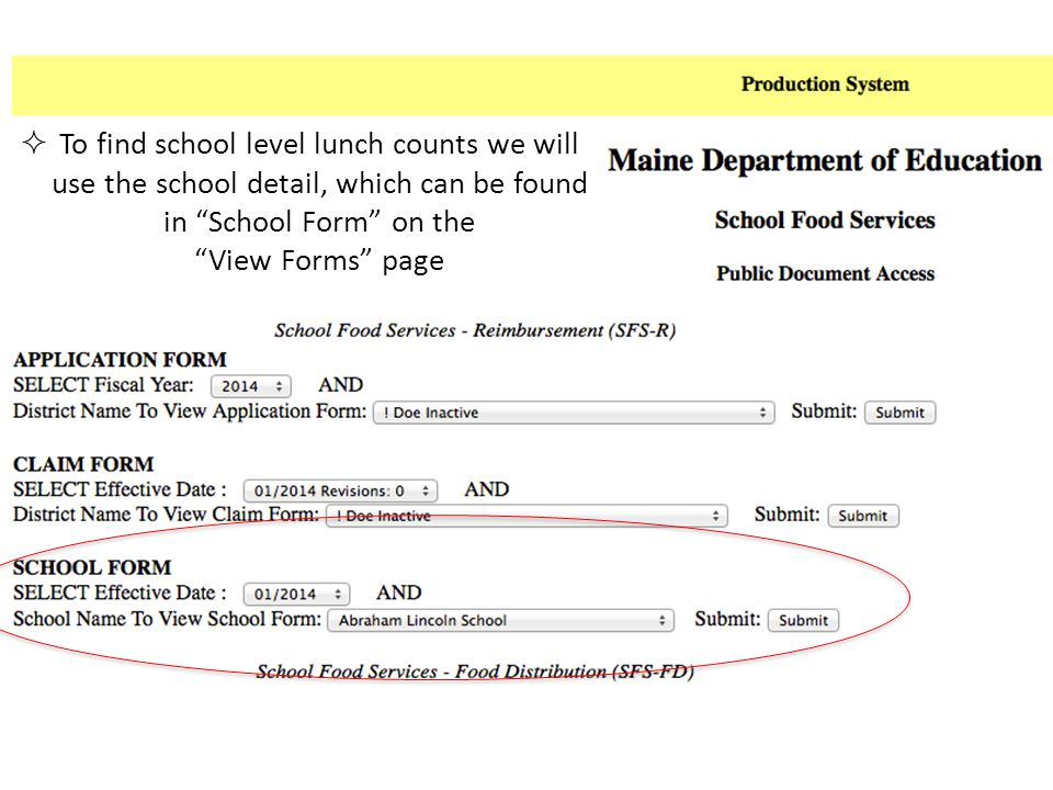To find school level lunch counts we will use the school detail, which can be found in School Form on the View Forms page