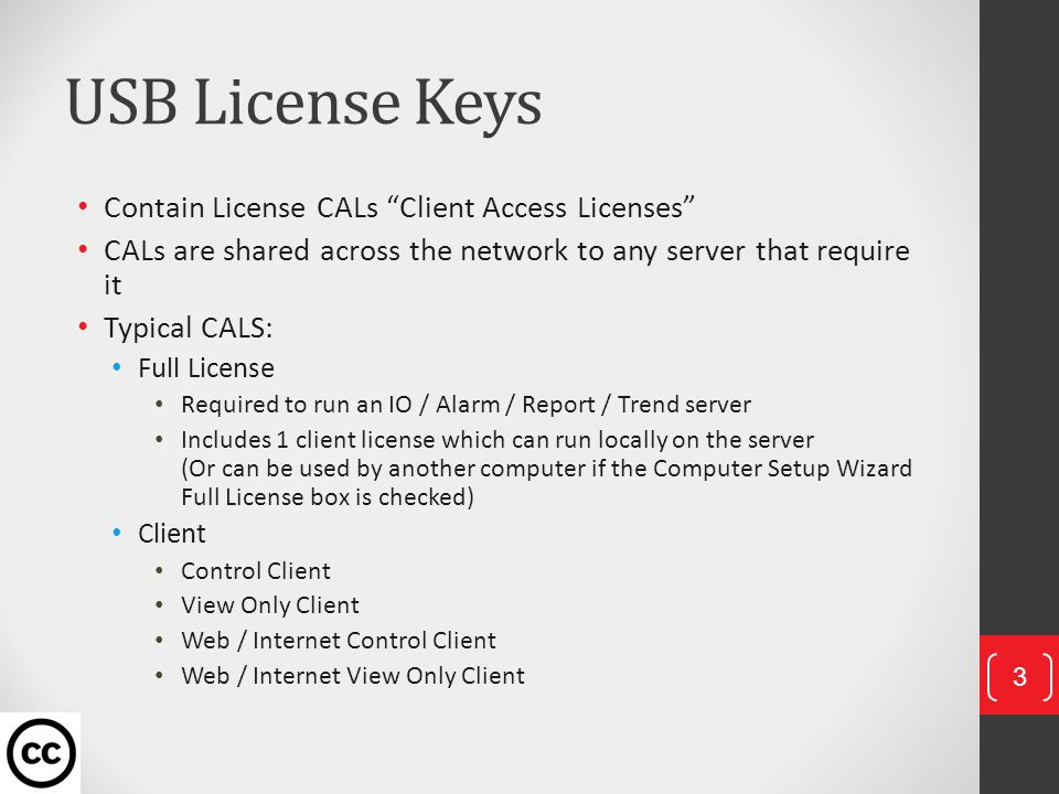 Example License Key SCADA Point Count 42,000 CALs for 1x Full Licenses, 1x Control Client, 1x View Only Client … 14