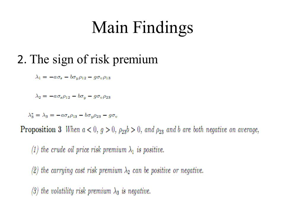 Main Findings 2. The sign of risk premium