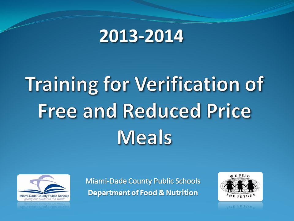 Miami-Dade County Public Schools Department of Food & Nutrition 2013-20142013-2014