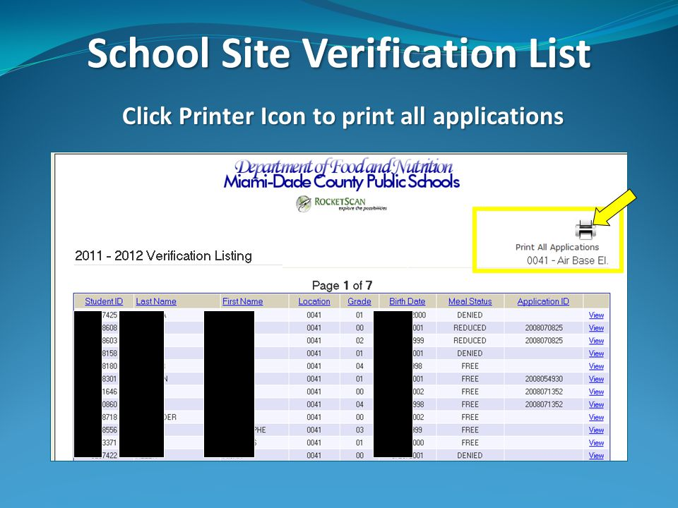 School Site Verification List Click Printer Icon to print all applications