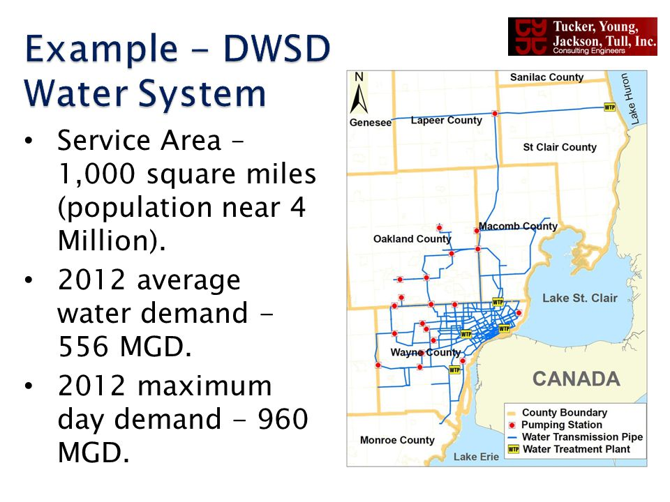 Service Area – 1,000 square miles (population near 4 Million). 2012 average water demand - 556 MGD. 2012 maximum day demand - 960 MGD.