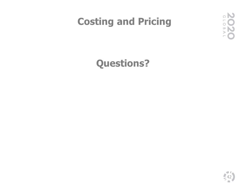 Costing and Pricing 42 Questions?
