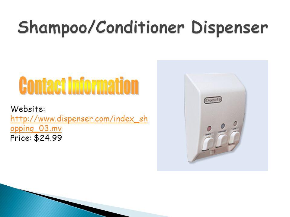 Website: http://www.dispenser.com/index_sh opping_03.mv Price: $24.99