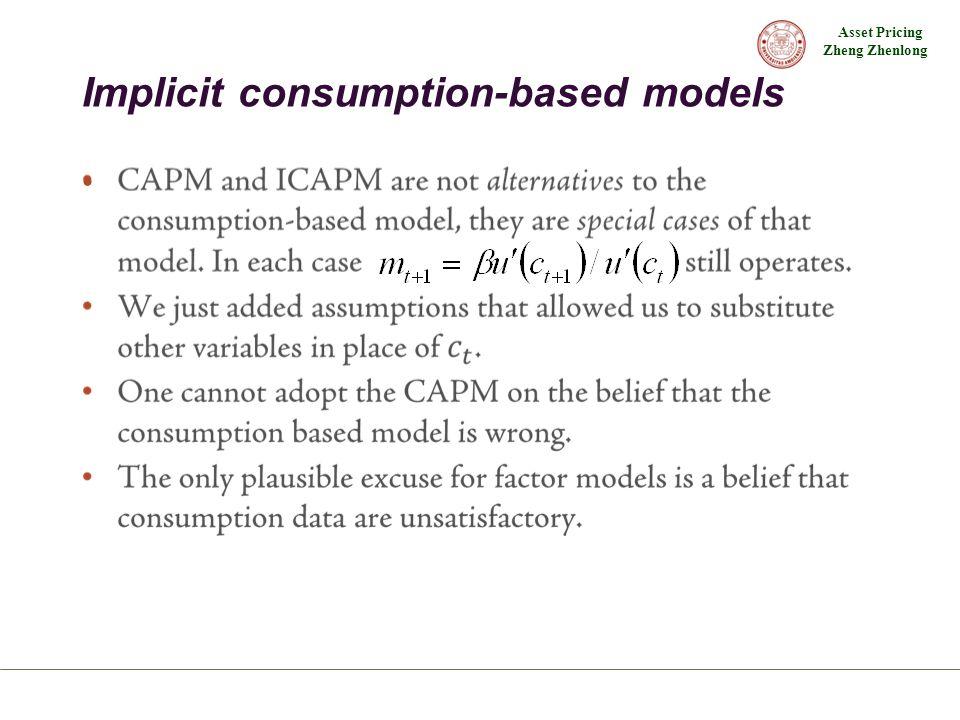 Asset Pricing Zheng Zhenlong Implicit consumption-based models