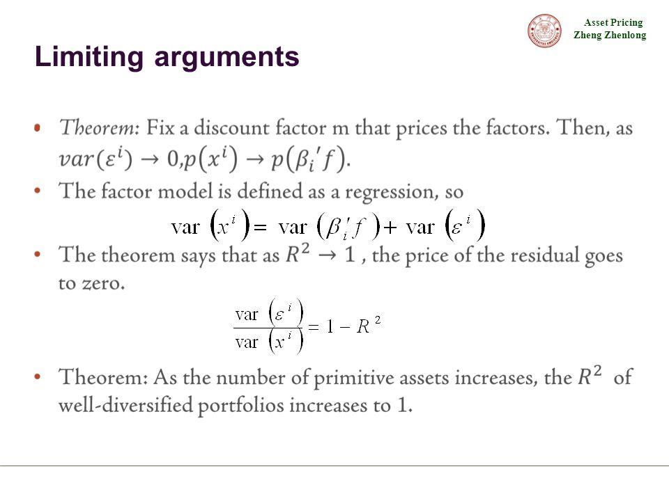 Asset Pricing Zheng Zhenlong Limiting arguments