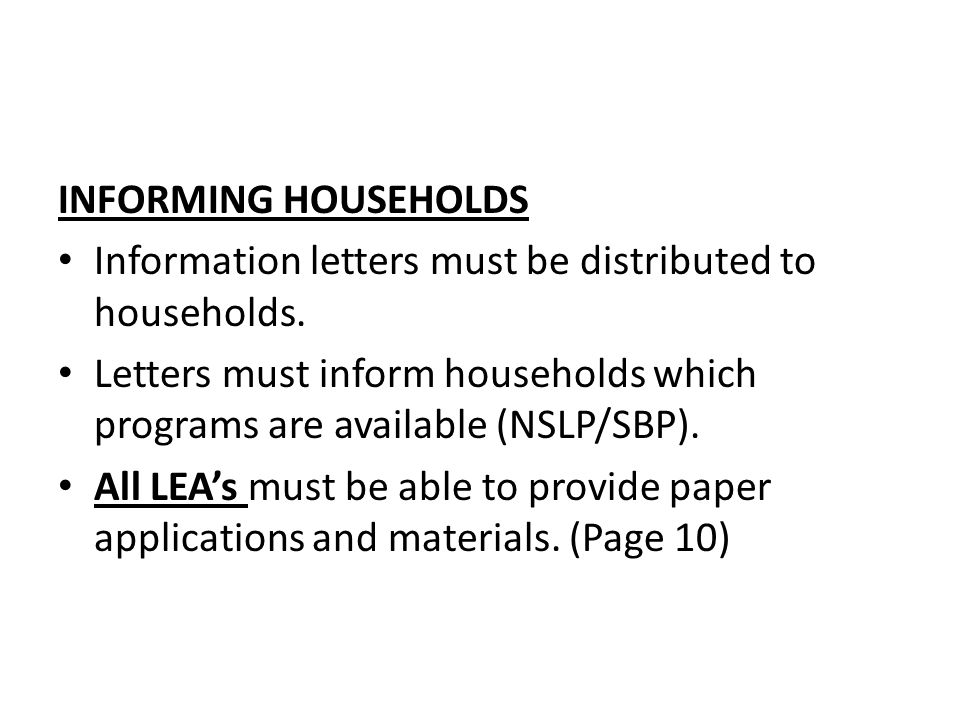 INFORMING HOUSEHOLDS Information letters must be distributed to households.