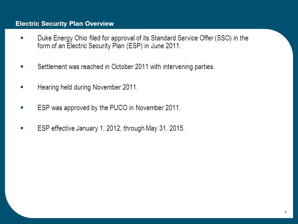 14 Rider ESSC (Electric Security Stabilization Charge) Collects $110 million per year for three years.