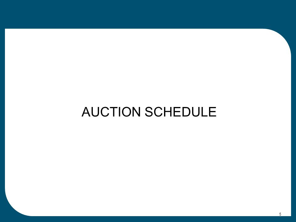 AUCTION SCHEDULE 5