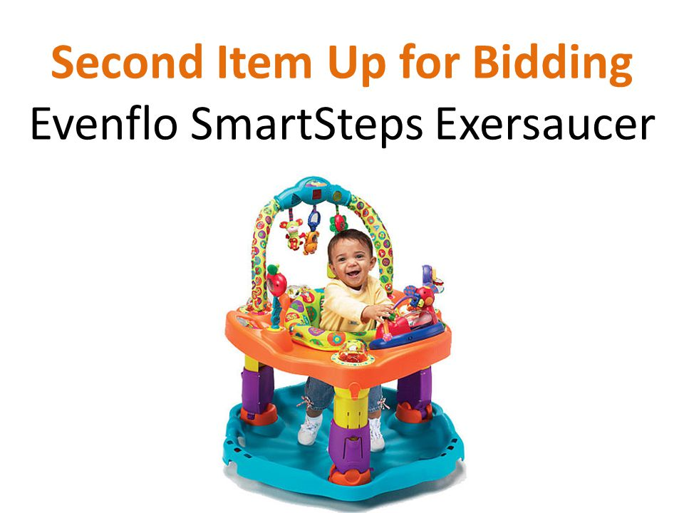 Second Item Up for Bidding Evenflo SmartSteps Exersaucer