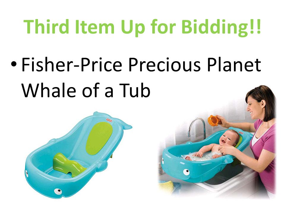 Third Item Up for Bidding!! Fisher-Price Precious Planet Whale of a Tub