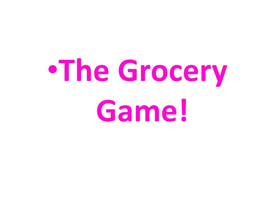 The Grocery Game!