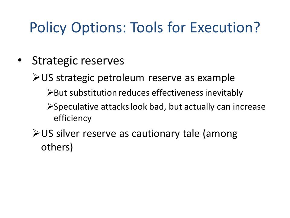 Policy Options: Tools for Execution.