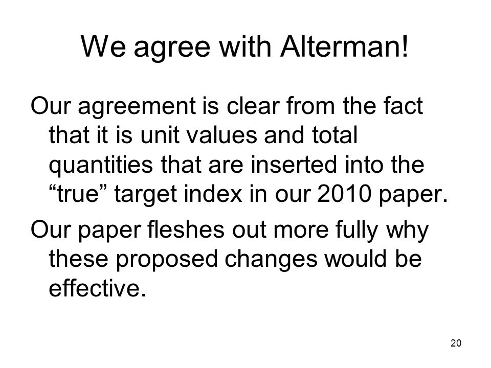 20 We agree with Alterman.