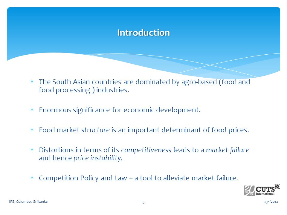 The South Asian countries are dominated by agro-based (food and food processing ) industries.