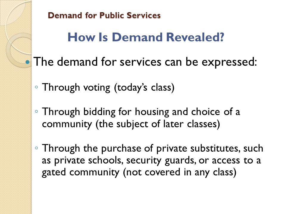 Demand for Public Services Household Demand for Public Services A Households Budget Constraint Income ( Y ) must be spent on housing ( H with price P ), property taxes ( tV=tPH/r ) and other stuff ( Z with price 1 ):