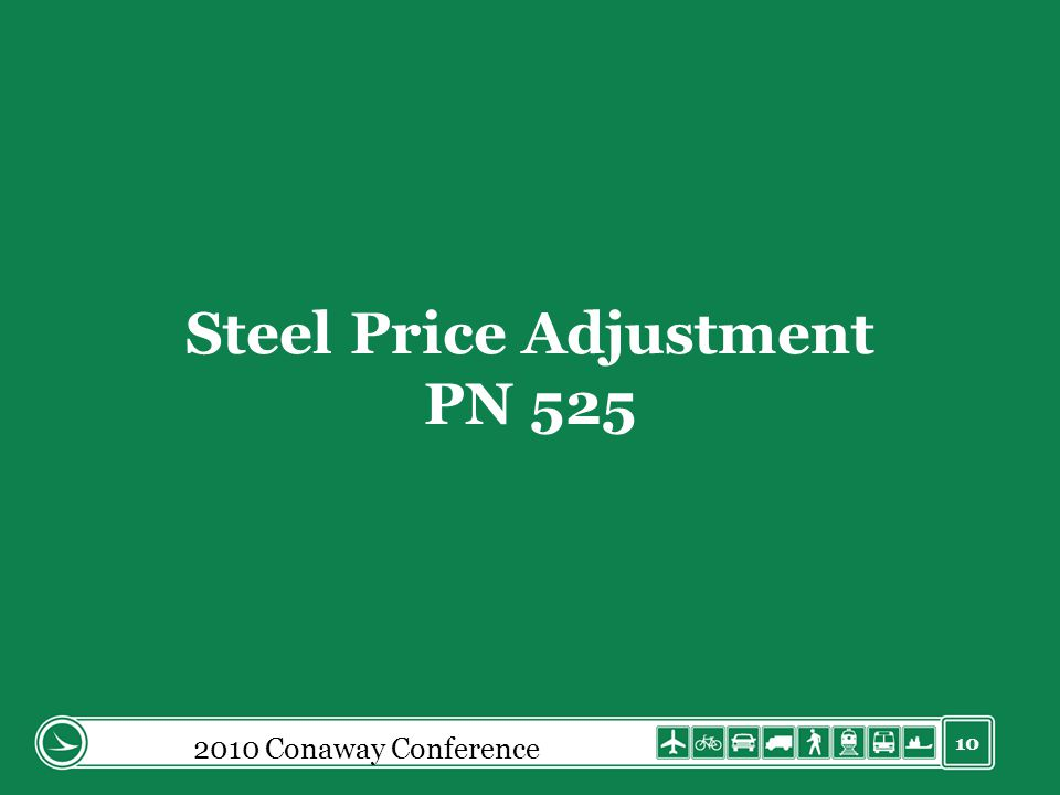 10 Steel Price Adjustment PN 525 2010 Conaway Conference