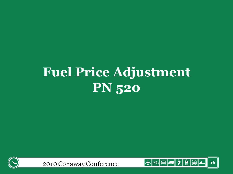 16 Fuel Price Adjustment PN 520 2010 Conaway Conference