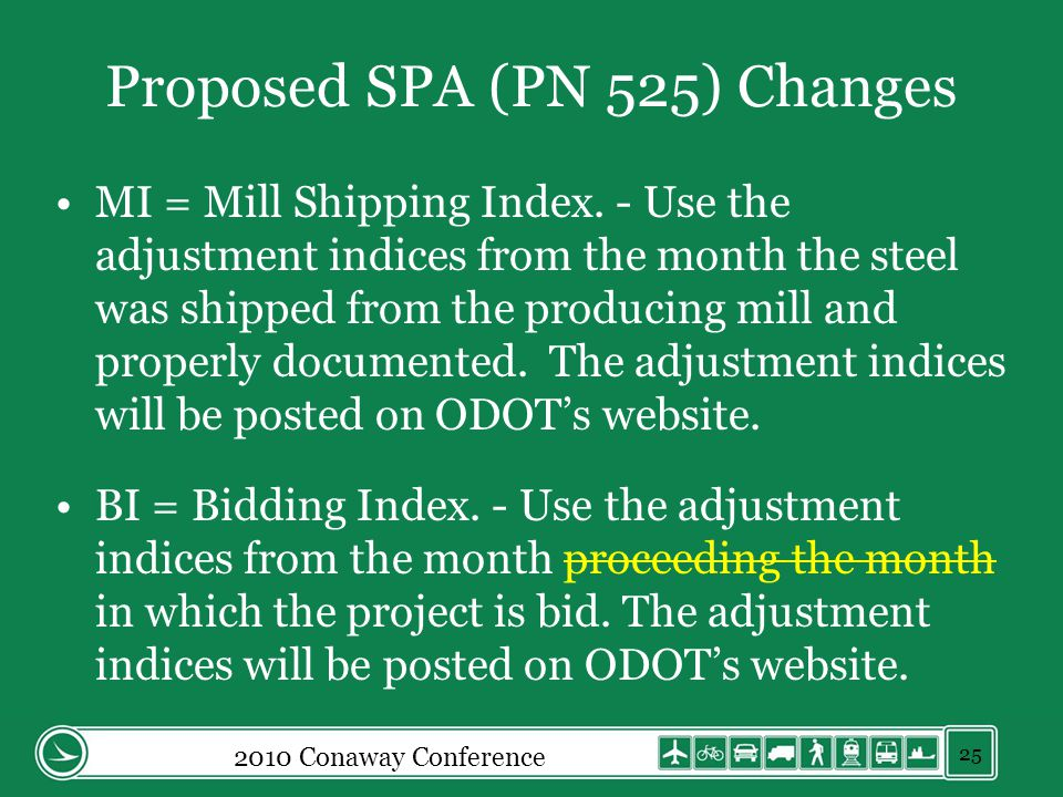 Proposed SPA (PN 525) Changes MI = Mill Shipping Index.
