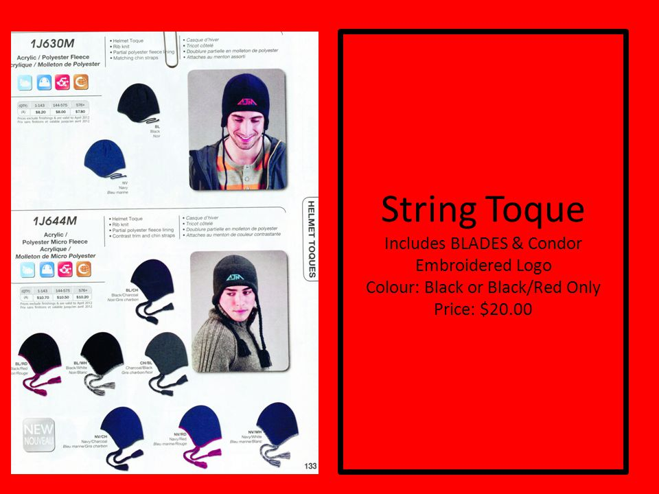 String Toque Includes BLADES & Condor Embroidered Logo Colour: Black or Black/Red Only Price: $20.00