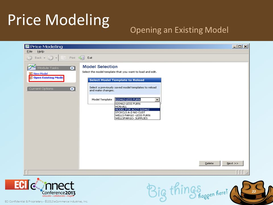 ECi Confidential & Proprietary - ©2013 eCommerce Industries, Inc. 22 Price Modeling Opening an Existing Model